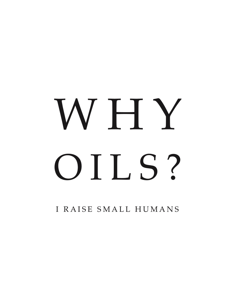 Raising Small Humans Oil Printable.