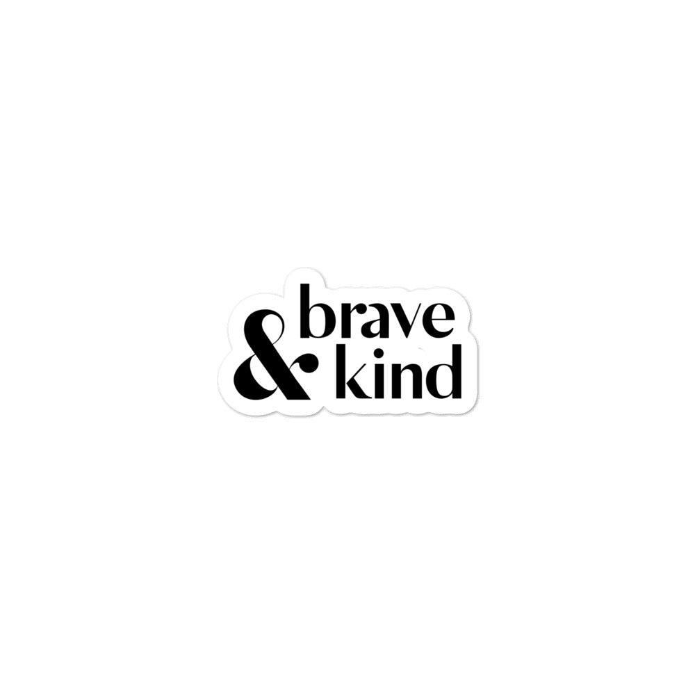 Brave & Kind Bubble-Free Stickers