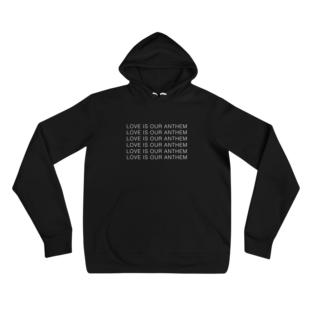 'Love Is Our Anthem' Hoodie