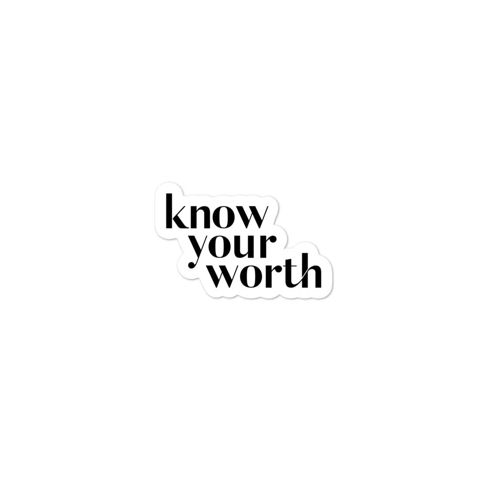Know Your Worth Bubble-Free Stickers