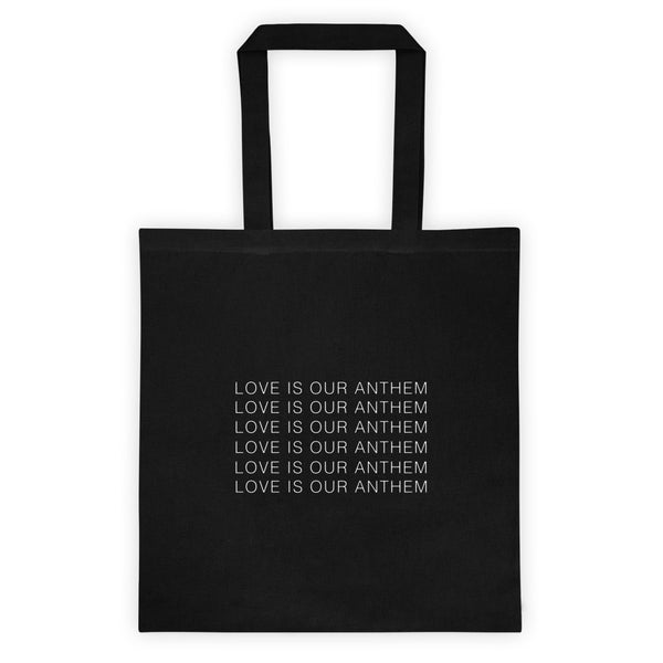 'Love Is our Anthem' Tote Bag