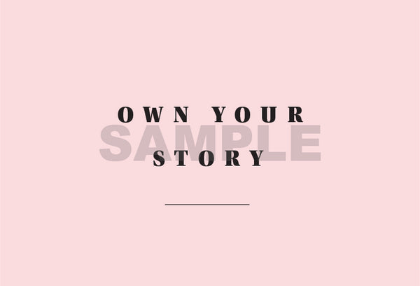 Own Your Story Printable