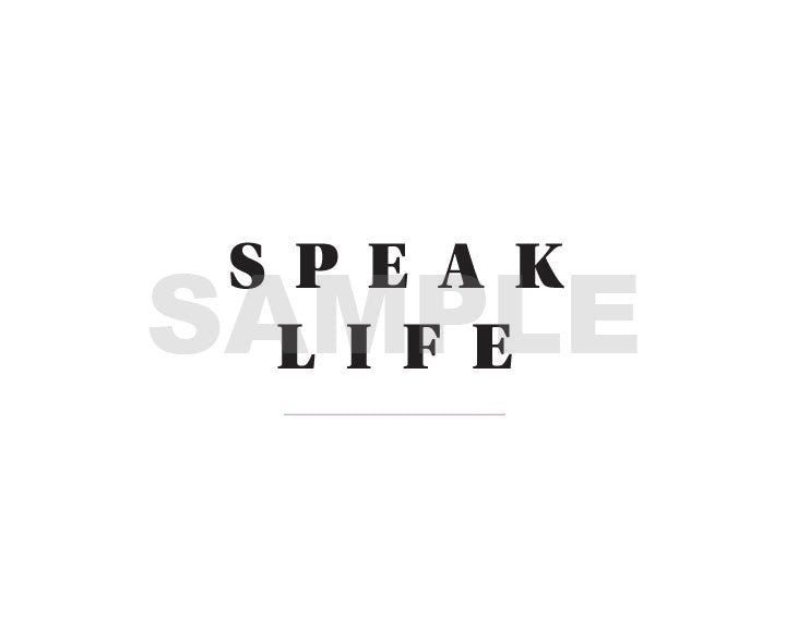 Speak Life Printable