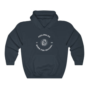 Born For Revival Hooded Sweatshirt