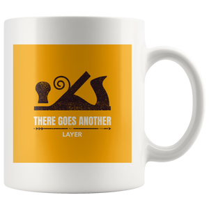 There Goes Another Layer Coffee Mug