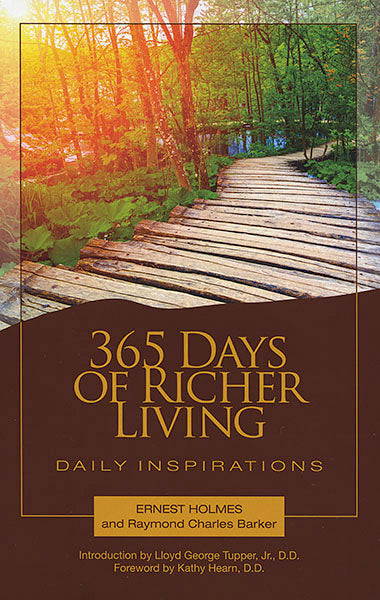 365 Days of Richer Living - by Ernest Holmes