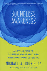 Boundless Awareness by Michael A. Rodriguez