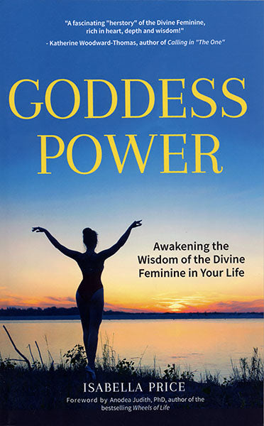 Goddess Power by Isabella price