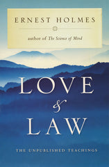 Love & Law by Ernest Holmes