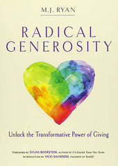 Radical Generosity by M.J. Ryan