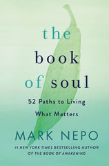 The Book of Soul by Mark Nepo