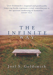 The Infinite Way by Joel S. Goldsmith