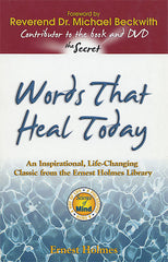 Words That Heal Today  by Ernest Holmes