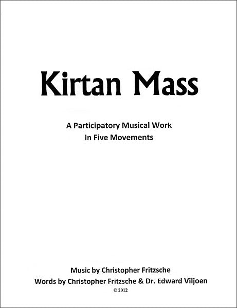 Kirtan Mass Sheet Music and Words - by Christopher Fritzsche