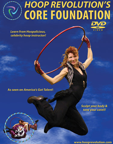 Hoop Revolution's Core Foundation - Instructional Hoop Dance DVD