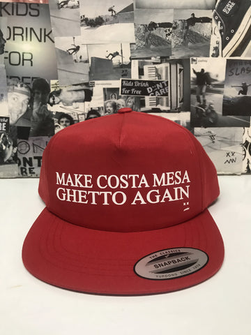 Make Costa Mesa Ghetto Again Hat