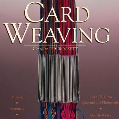 Card Weaving by Candace Crockett