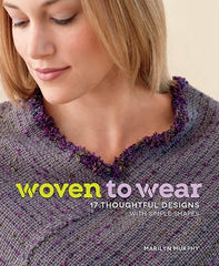 Woven to Wear by Marilyn Murphy