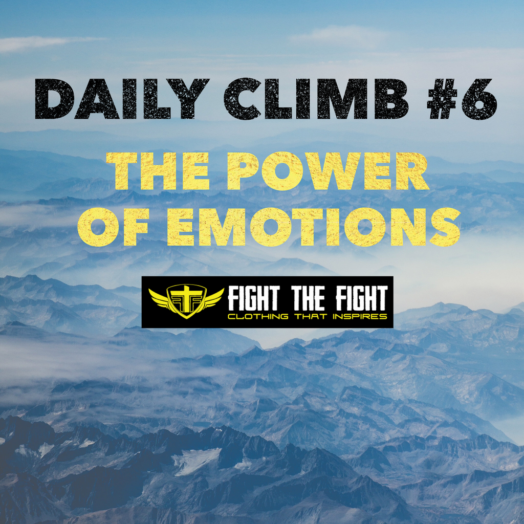 Daily Climb #6: The Power of Emotions
