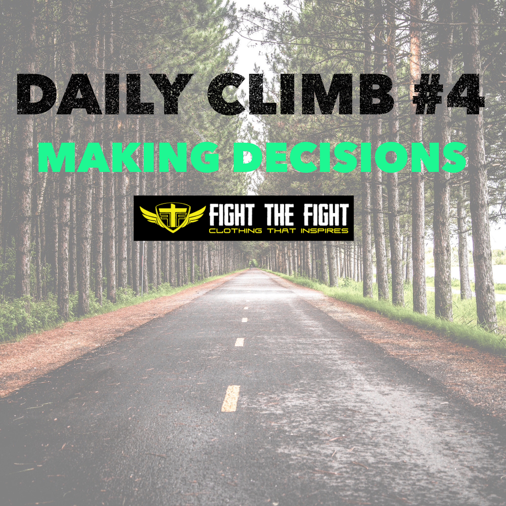 Daily Climb #4: Making Decisions
