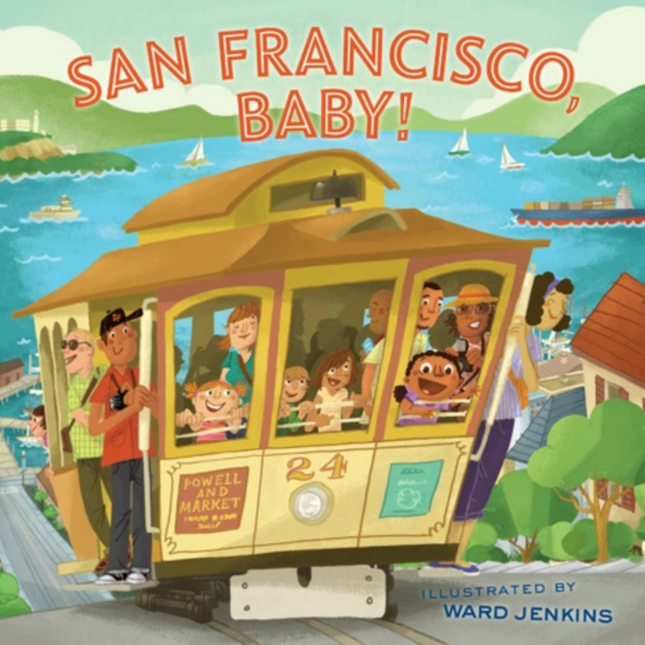 San Francisco, Baby! (2-4yrs)