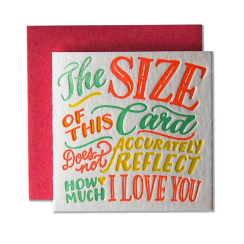 Tiny Card The Size Of This Card Does Not Accurately Reflect How Much I Love You -Love