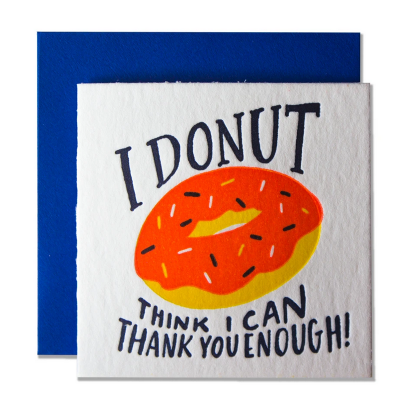 Tiny Card I Donut Think I Can Thank You Enough  -Thank you