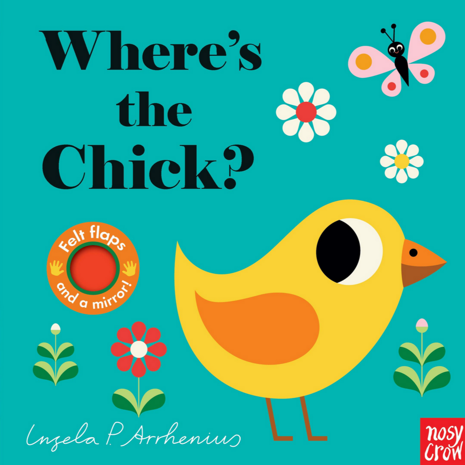 Where's the Chick? by Ingela P Arrhenius (0-3yrs)