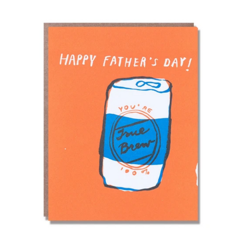 true brew- Father's Day