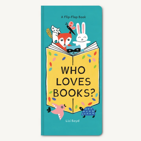 Who Loves Books? A Flip-Flap Book (0-3yrs)