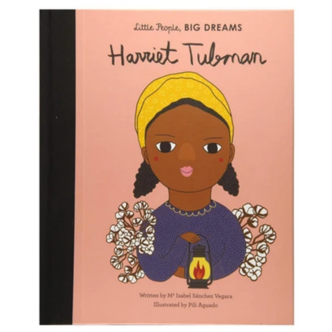 Little People Big Dreams: Harriet Tubman (5-8yrs)
