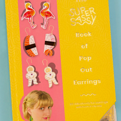 Super Sassy Book of Pop Out Earrings