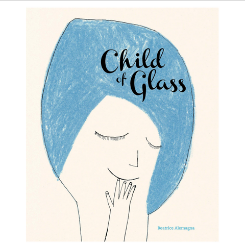 Child of Glass (6-10yrs)