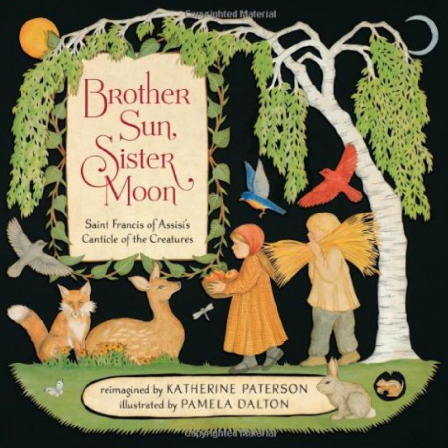 Brother Sun Sister Moon (4-8yrs)