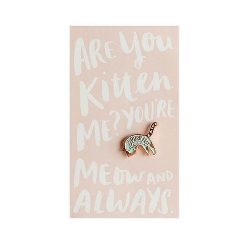 Meow and Always Cat Enamel Pin