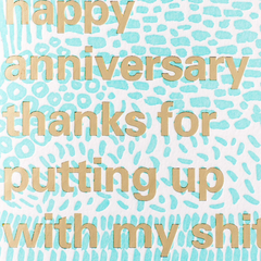 Thanks For Putting Up With My Shit Card-Anniversary Off Color