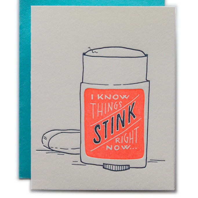 I Know Things Stink Card -Empathy