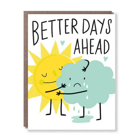 Better Days Ahead -Empathy