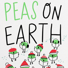 Peas on Earth -Holiday