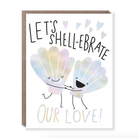 Shellebrate Our Love -Love
