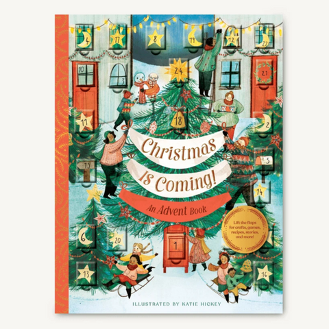 Christmas Is Coming! An Advent Book (2-10yrs)