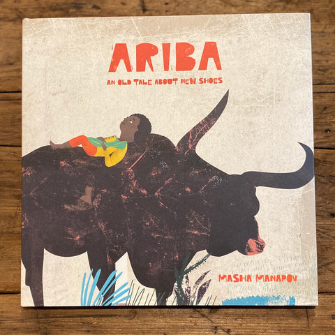 Ariba, An Old Tale About New Shoes (6-10yrs)