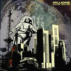 Millions - Gather Scatter LP