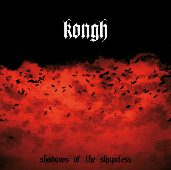 Kongh - Shadows of the Shapeless CD (Digipak)