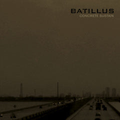 BATILLUS - Concrete Sustain LP (European Pressing)