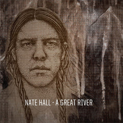 Nate Hall - A Great River LP