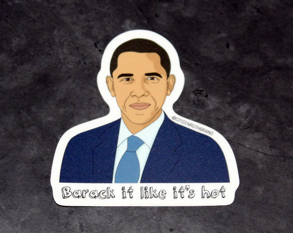 President Obama Barack it like it's hot Sticker Decal - Pop Culture Spot