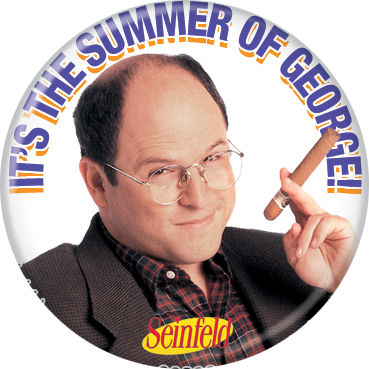 Seinfeld The Summer of George Costanza Pin Button