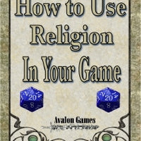How to Use Religion in Your Game