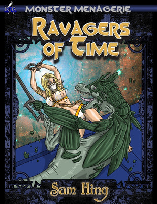 Monster Menagerie: Ravagers of Time